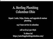 Hire The Best A Sterling plumbing Columbus from the Best Company