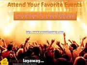 Attend Your Favorite Events