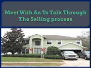 Meet With An To Talk Through The Selling process