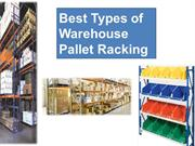 Best Types of Warehouse Pallet Racking