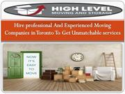 Hire professional And Experienced Moving Companies in Toronto To Get U