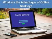 What are the Advantages of Online Banking?