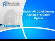 Daikin Air Conditioning Adelaide A Smart Option