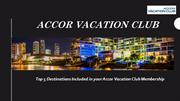 Top 5 Destinations in Accor Vacation Club's Membership
