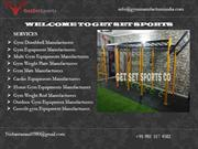 A Dedicated Team of Home & Outdoor Gym Equipment Manufacturers in Indi