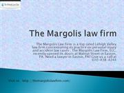 Accident Attorney Lehigh Valley | The Margolis law firm | PA