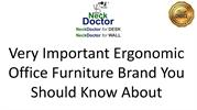 Very Important Ergonomic Office Furniture Brand You Should Know About