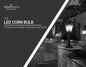 What is outdoor LED Corn Bulb and why there is a need to use it?