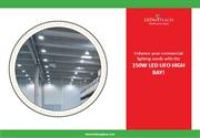 Enhance your commercial lighting needs with the 150W LED UFO High Bay!