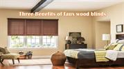 Three Benifits of faux wood blinds