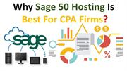 Why Sage 50 Hosting Is best for cpa firms