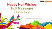 Best Happy Holi Wishes, Holi Messages, Holi Greetings Images