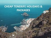 Cheap Tenerife Holidays and Packages