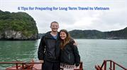 6 Tips for Preparing for Long Term Travel to Vietnam