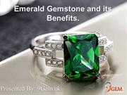 Emerald Gemstone and its Benefits