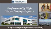 Professionally High Water Damage Experts new