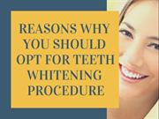 Why You Should Opt For Teeth Whitening Procedure | NIDA