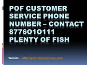 POF Customer Service Phone Number – Contact 8776O1O111 Plentyoffish