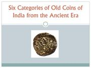 Six Categories of Old Coins of India from the Ancient Era