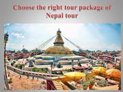 Choose the right tour package of Nepal tour