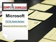 How to Use Microsoft 70-741 Exam Dumps to Desire | Dumps4download.us