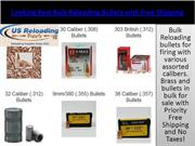 Looking Best Bulk Reloading Bullets with Free Shipping