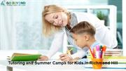Tutoring and Summer Camps for Kids in Richmond Hill