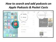 How to search and add podcasts on Apple Podcasts & Pocket Casts