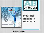 Industrial training in Delhi NCR for Qualified Engineers of Tomorrow