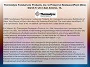 Thermodyne Foodservice Products, Inc. to Present at RestaurantPoint