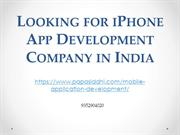 LOOKING FOR IPHONE APP DEVELOPMENT COMPANY IN INDIA