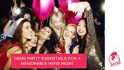 Hen Party Ideas – 5 Essentials For A Successful Hens Night