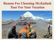 Reason For Choosing Mt.Kailash Tour For Your Vacation