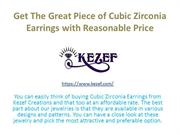 Get The Great Piece of Cubic Zirconia Earrings with Reasonable Prices