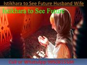 Istikhara to See Future Husband Wife