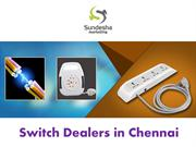 Electrical Switches Dealers in Chennai