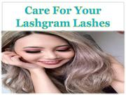 Care For Your Lashgram Lashes
