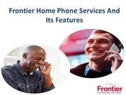 Frontier Home Phone Services And Its Features