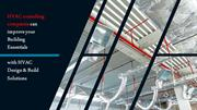 HVAC consulting companies can improve your Building Essentials with HV