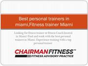 Best personal trainers in miami,Fitness trainer miami