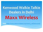 Kenwood Walkie Talkie Dealers in Delhi - maxxwireless