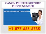 Canon Printer Support +1-877-666-6735 Phone Number