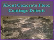 About Concrete Floor Coatings Detroit