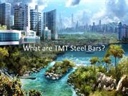 Why TMT Steel Bars are the Best to utilize for Construction Purpose?