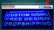 construction signage UAE -custom signage suppliers in UAE
