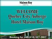 Unique Quebec City Auberge - Hotel Maison Roy