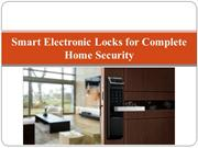 Smart Electronic Locks for Complete Home Security
