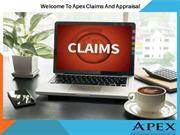 Apex Claims And Appraisal Is Among The Best Independent Adjuster.