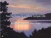 Twelve Steps to a More Simple Life