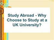 Study Abroad - Why Choose to Study at a UK University?